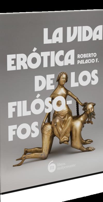 La vida erótica de los filósofos